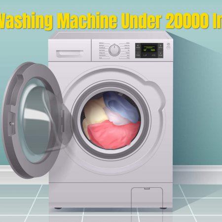 Best Washing Machine Under 20000 In India