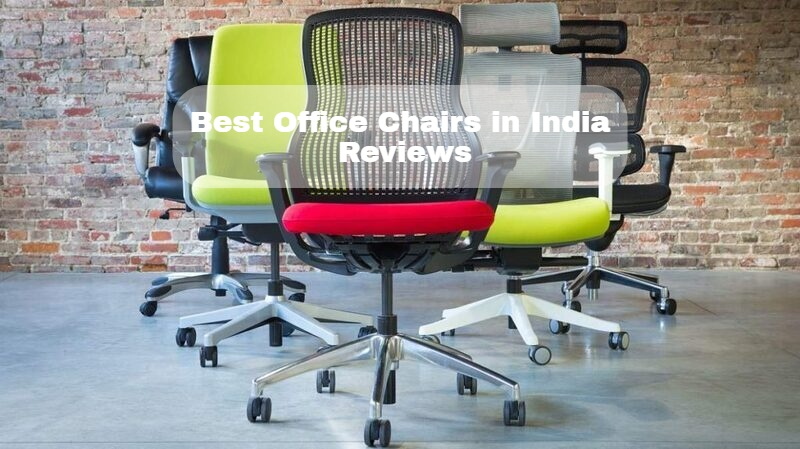 8 Best Ergonomic Office Chairs In India (2021) – Expert Reviews