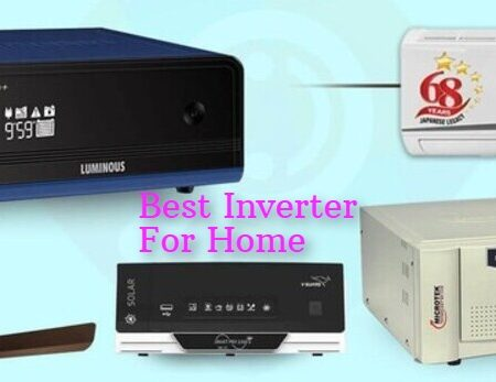 Best Inverter For Home (2021) – Expert Recommendations and Guide